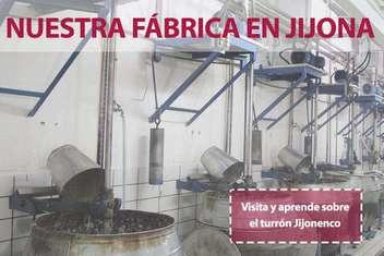 Nuestra fábrica en Jijona